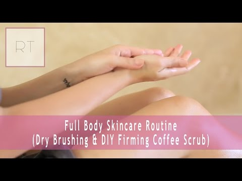 Full Body Skincare Routine (Dry Brushing & DIY Firming Coffee Scrub) | Rachel Talbott