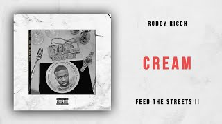 Roddy Ricch - Cream (Feed the Streets 2)