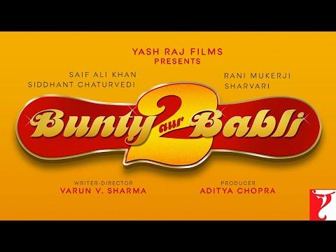 Bunty Aur Babli 2 Release Date Announcement | Saif Ali Khan, Rani Mukerji, Siddhant Chaturvedi, Sharvari