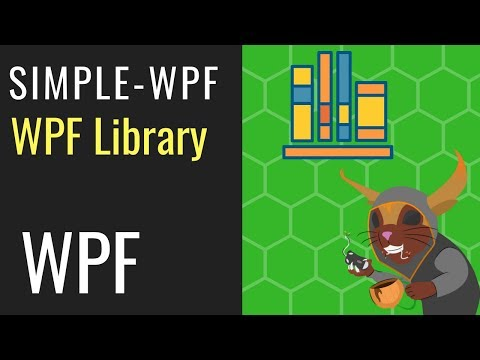 SimpleWPF - WPF Library, Navigation, templating, commanding