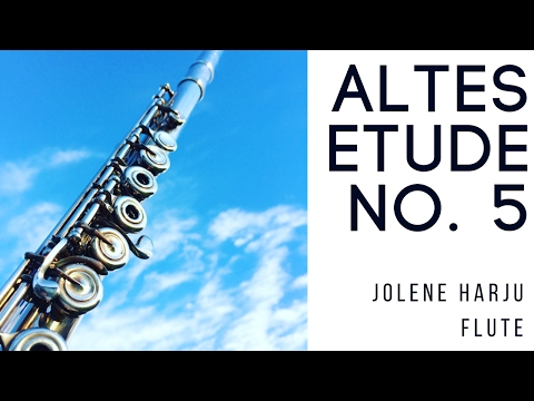 Altes Etude No. 5 For Flute - Allegro Moderato | Jolene Harju