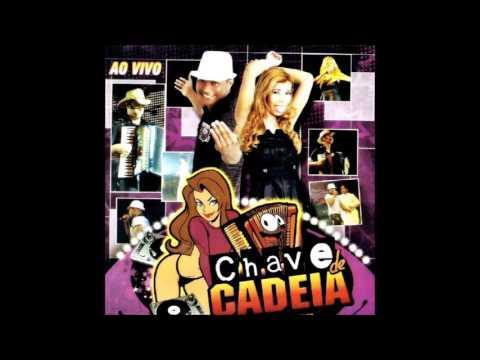 Chave de Cadeia - CD do DVD Ao Vivo em Eunápolis - BA 2011