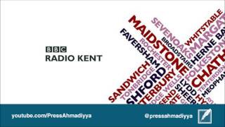 BBC Radio Kent | Islam is the Antidote to Extremism