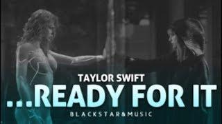 Ready For It || Taylor Swift || Traducida al español