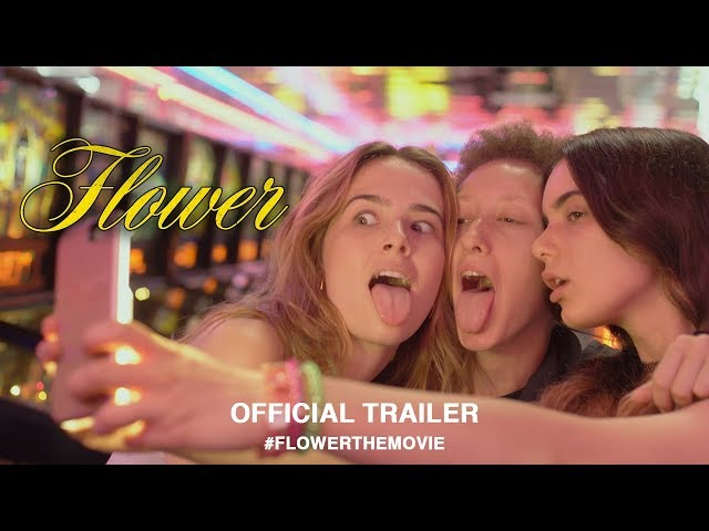 Flower (2018)   Official US Trailer HD
