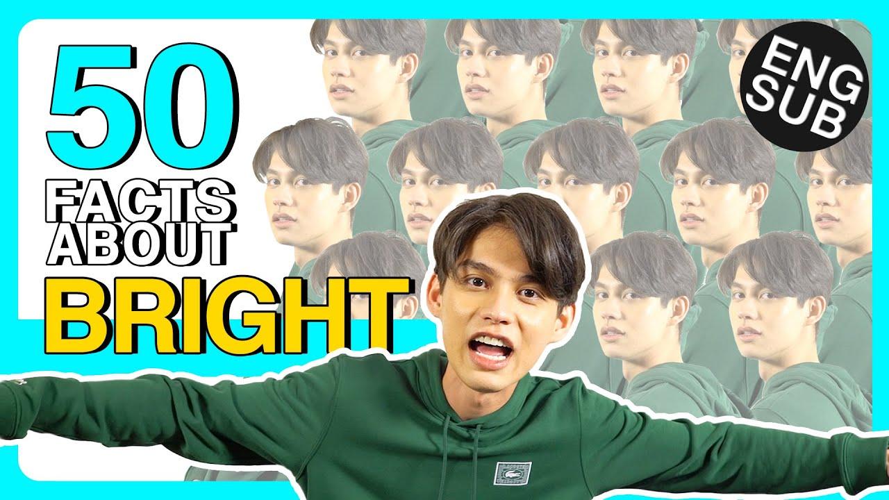 "Download 50 Facts About Bright | ล้วงลับเรื่องสุดส่วนตัวของ ""ไบร์ท วชิรวิชญ์"" [Eng Sub]"