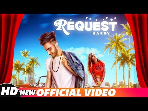 Request (Official Video) | Harry | Parallax Films | Latest Punjabi Songs 2018 | Speed Records
