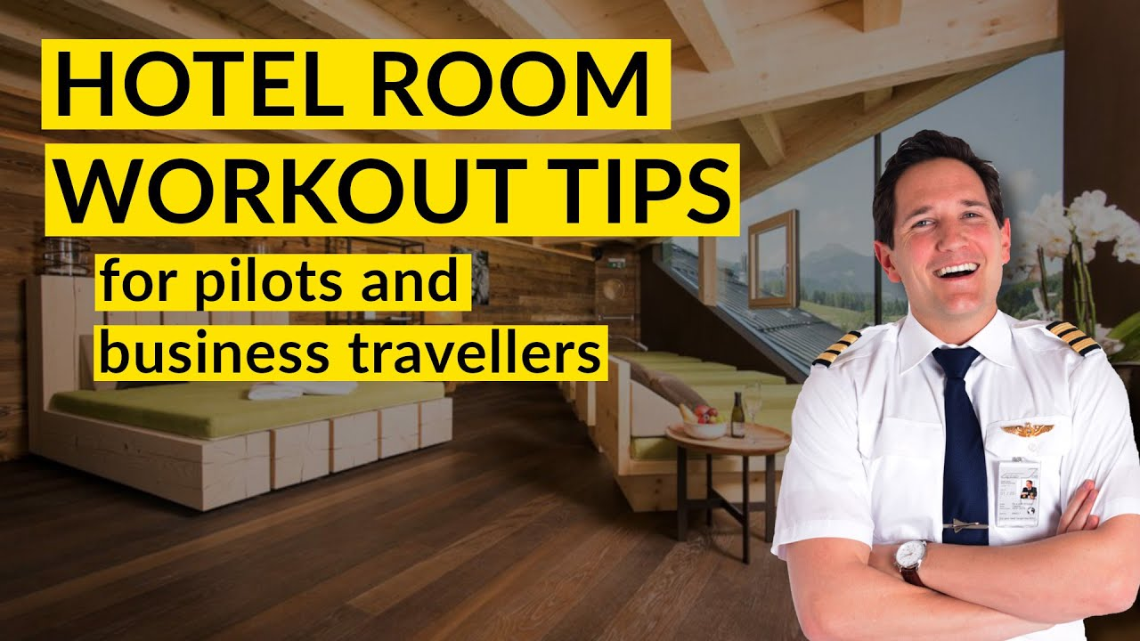 HOTEL ROOM workout tips for PILOTS! No GYM needed! Inspired by Captain Joe, Paula Krämer and Nam VO