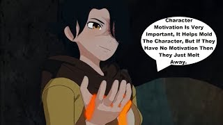 RWBY Discussion! The Importance Of Character Motivation!