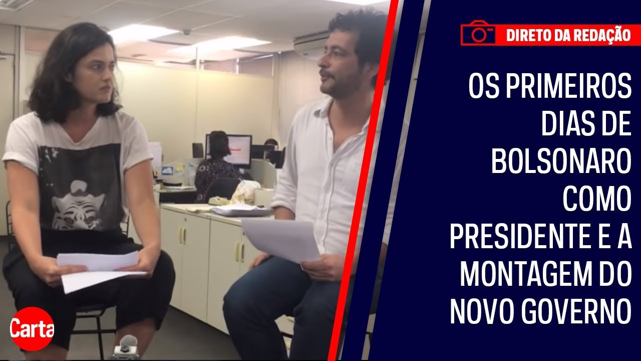 Os primeiros dias de Bolsonaro como presidente e a montagem do novo governo   DIRETO DA REDAÇÃO