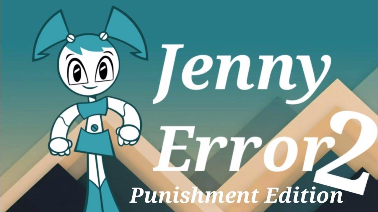 Jenny Error 2 (Punishment Edition) - YouTube