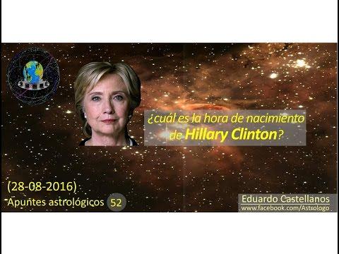 Apuntes astrológicos 52 (28 09 2016) - ¿Cuál es la hora de nacimiento de Hillary Clinton?