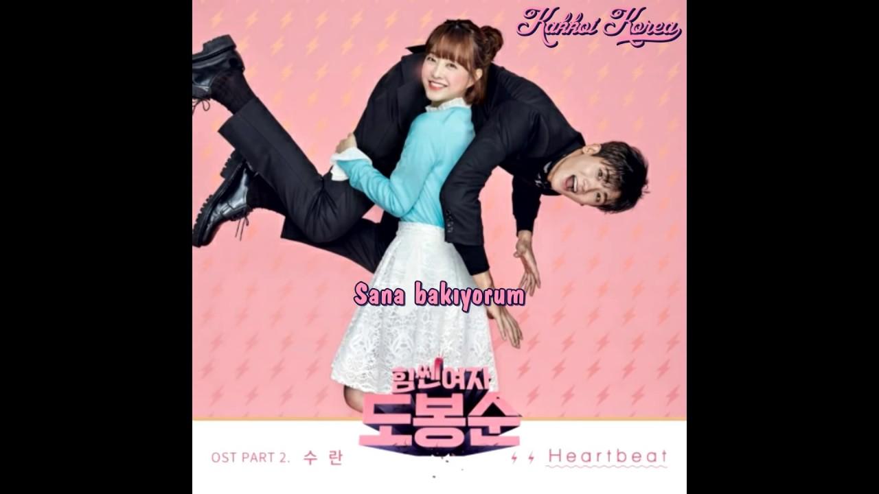 Türkçe Altyazı 수란(SURAN) _ Heartbeat (Strong Woman Do Bong Soon OST Part.2)