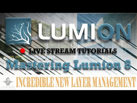 🔴Lumion 8 Incredible New Layer Management | Lumion Live Stream Tutorials