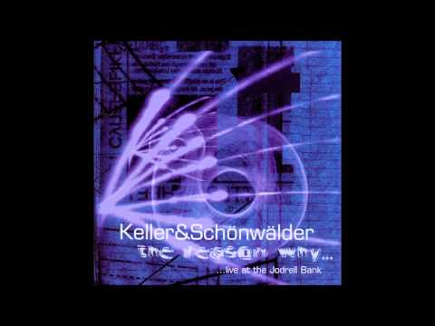 Keller & Schönwälder - Live At The Jodrell Bank