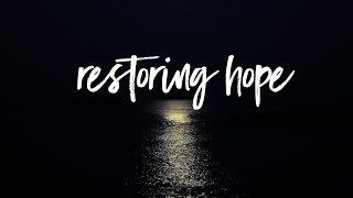 Restoring Hope   Pastor Don Young