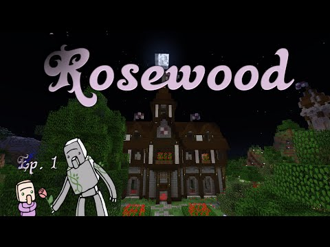 Rosewood  Ep. 1 : Our New Adventure