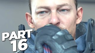 DEATH STRANDING Walkthrough Gameplay Part 16 - HARDMAN (FULL GAME)
