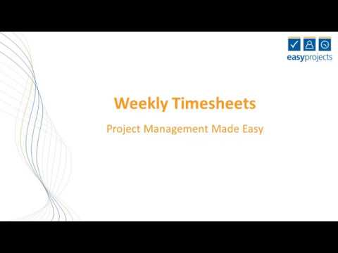 Weekly Timesheet Tutorial — Easy Projects
