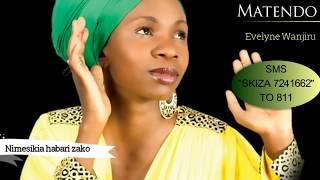 MATENDO by Evelyne Wanjiru