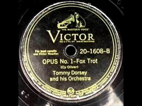 Opus One by Tommy Dorsey & Orchestra on 1944 Victor 78.
