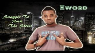 Malo lera - Eword [ NIGERIA NEW MUSIC 2010 ]