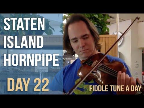 Staten Island Hornpipe - Fiddle Tune a Day - Day 22