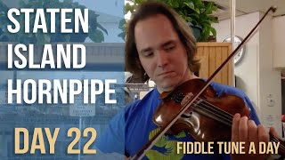 Staten Island Hornpipe - Fiddle Tune a Day - Day 22