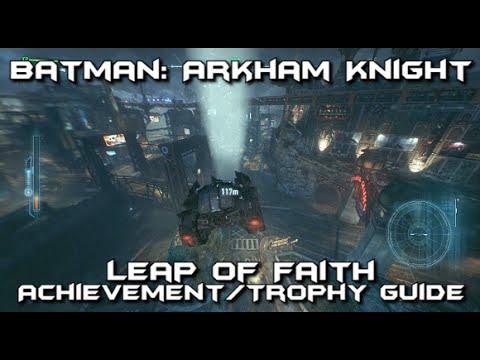 Batman Arkham Knight - Leap of Faith Achievement/Trophy Guide
