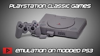 Let's Emulate Playstation Classic USA Games on Modded PS3