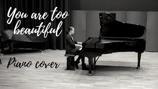 You Are Too Beautiful - Richard Rodgers (Emma Dahl, Piano Cover)
