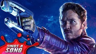 Star Lord Sings A Song (Avengers GOTG SuperHeroes Parody)