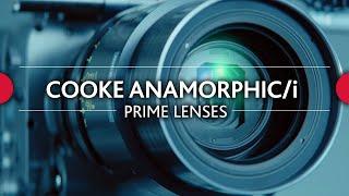 Cooke Anamorphic/i Prime Lenses