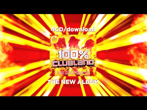 100% Clubland - TV Commercial - Album Out Now!