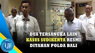 Download Video Dua Tersangka Lain Kasus Sudikerta Resmi Ditahan Polda Bali MP3 3GP MP4