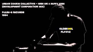 Urban Cookie Collective - High On A Happy Vibe (Development Corporation Mix)