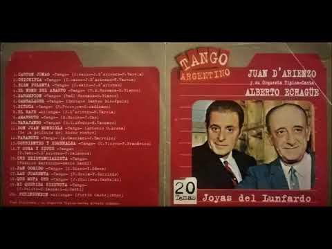Juan D'Arienzo & Alberto Echague - Joyas del lunfardo - CD Completo