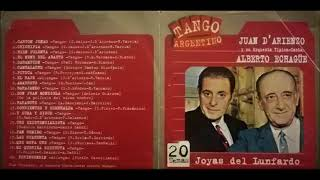 Juan D'Arienzo & Alberto Echague - Joyas del lunfardo