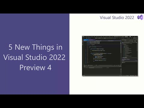 5 New Features in Visual Studio 2022 Preview 4
