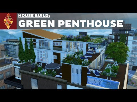 The Sims 4 - House Build - Green Penthouse