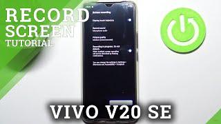 Jak nahrávat obrazovku na VIVO V20 SE - použijte Screen Recorder