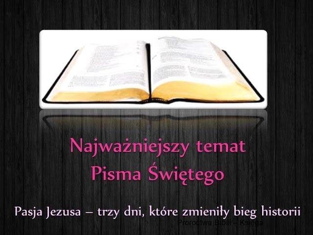6. Najważniejszy temat Pisma Świętego