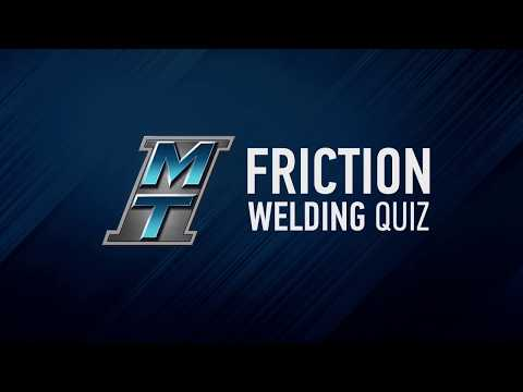 Friction Welding Quiz