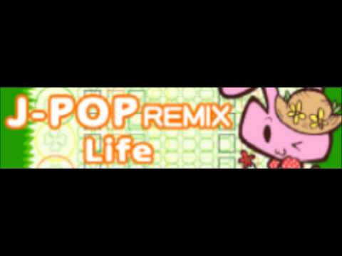 J-POP REMIX 「Life」