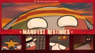 The Mexican American Border | Manifest Destinies