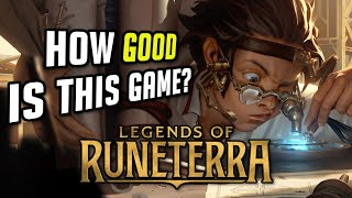 How GOOD is Legends of Runeterra?
