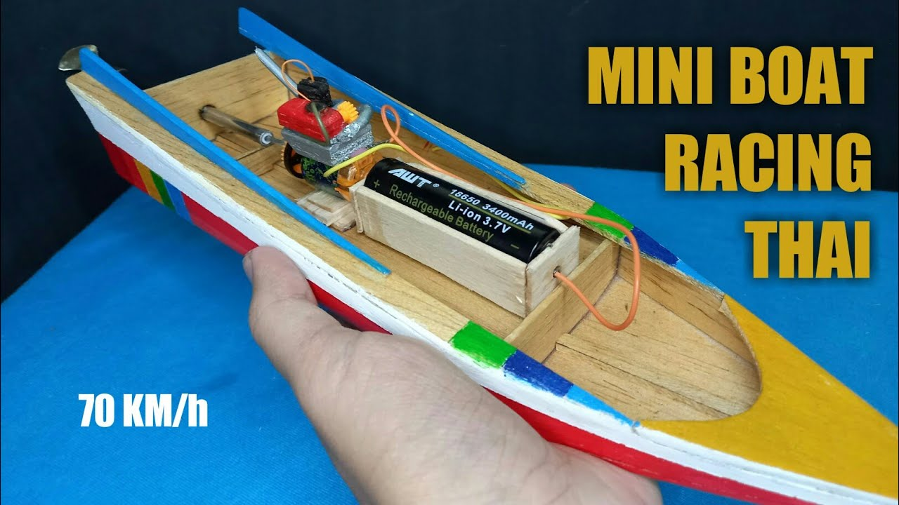 Full🔥 How To Make a mini thailand boat racing