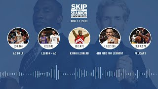 UNDISPUTED Audio Podcast (6.17.19) with Skip Bayless, Shannon Sharpe & Jenny Taft | UNDISPUTED