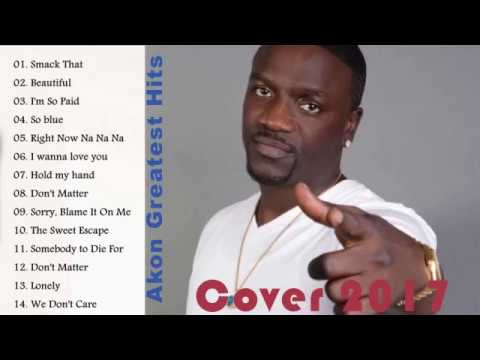 Akon Greatest Hits  2017  Akon Non Stop Songs 2017  Akon Best Songs Ever