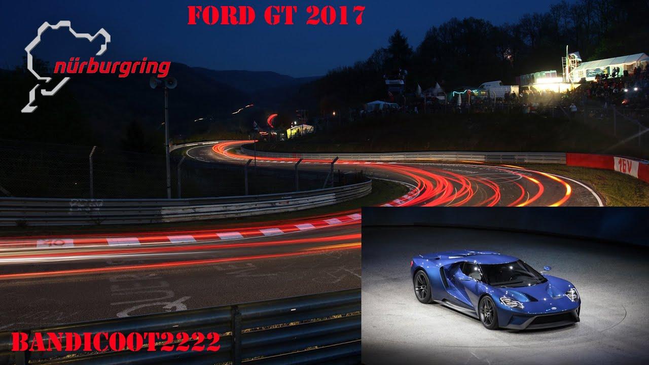 Nurburgring  Lap Ford Gt